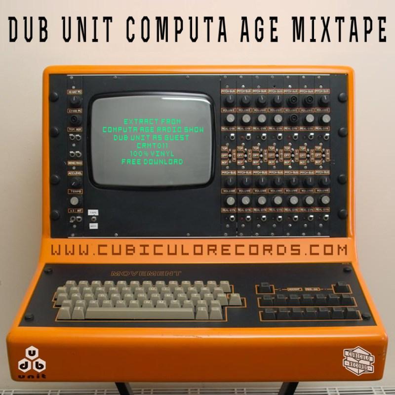 dub unit cumputa age mixtape
