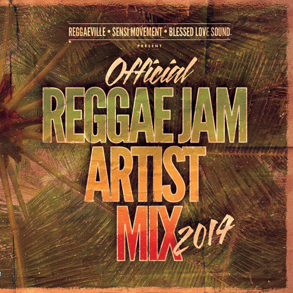 Reggae Jam 2014 - Official Artist Mix