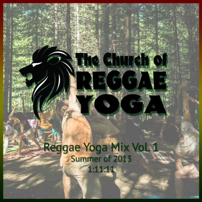 Reggae Yoga Mix Vol 1