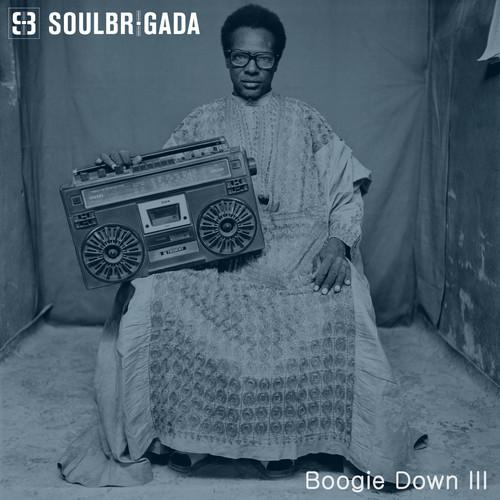 SoulBrigada pres. Boogie Down 3