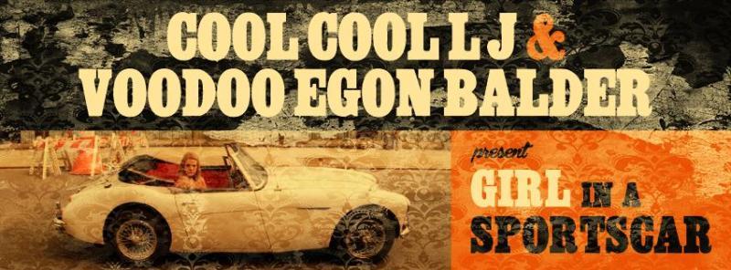 Cool Cool LJ & Voodoo Egon Balder – Girl In A Sportscar Mix