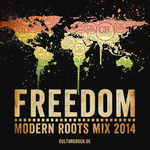 Culture Rock - Freedom Modern Roots Mix 2014