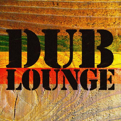 Dub Lounge Mix 2
