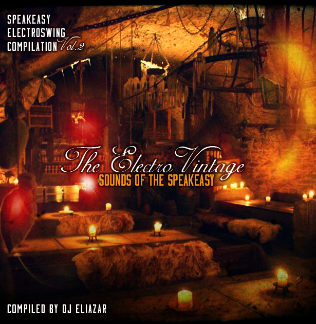 The Electro Vintage Sounds of the Speakeasy Vol 2