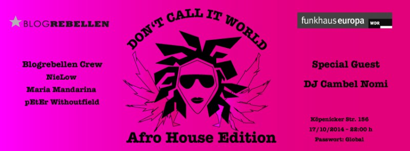 Don't Call It World - Afrohouse Edition