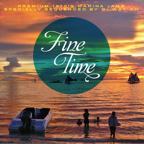 Fine Time (Yacht Rock Mix)