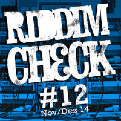 RIDDIM CHECK #11 (free RIDDIM MAGAZIN & SENTINEL Reggae Mixtape)