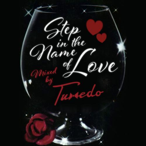 Tuxedo - Step In The Name Of Love
