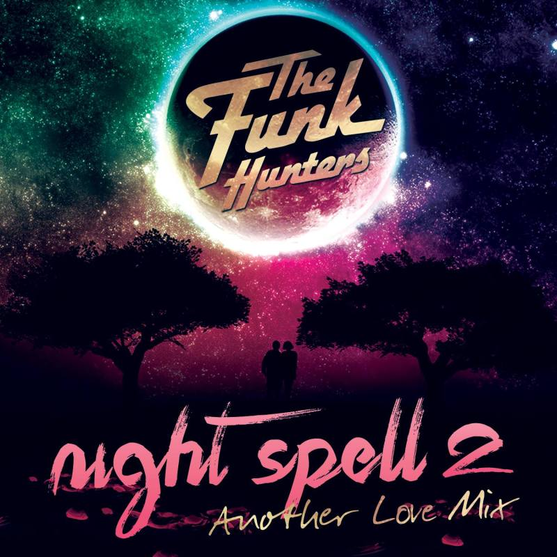 funk hunters Night Spell 2 - Another Love Mix