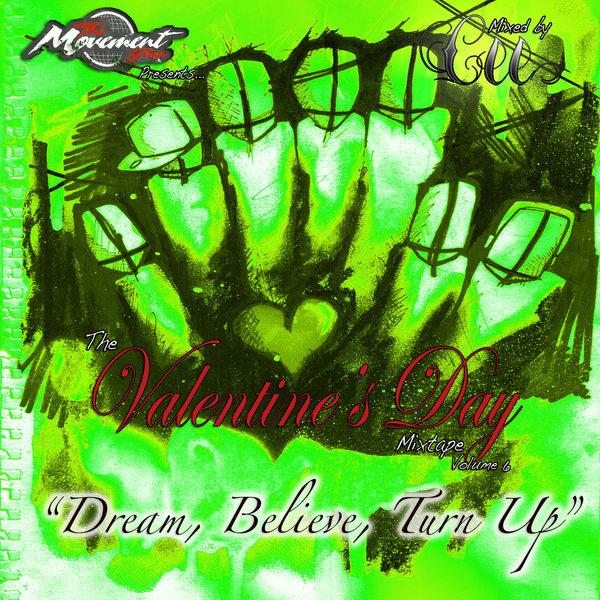 rsz_the_valentines_day_mixtape_volume_6_dream_believe_turn_up