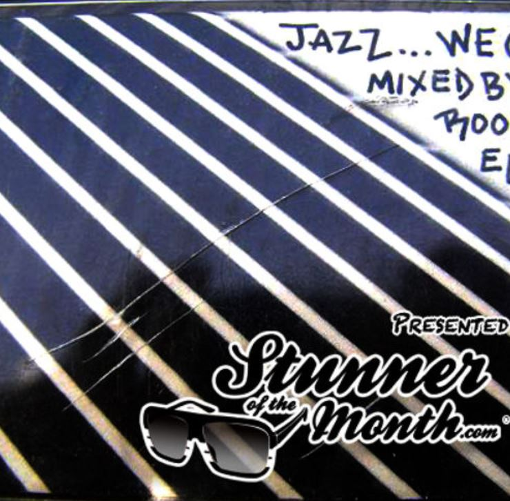 Jazz We Got Side A by Stunner of the Month