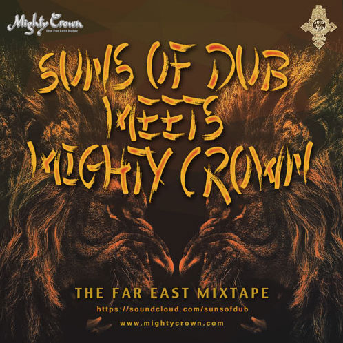 suns-of-dub-meets-mighty-crown-the-far-east-mixtape