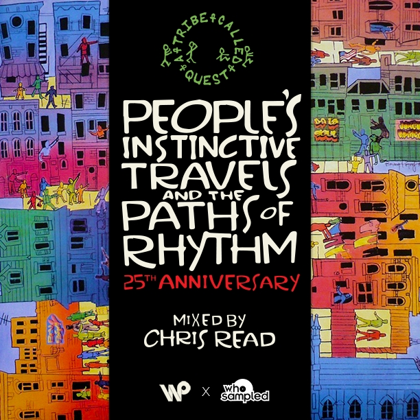 A Tribe Called Quest People's Instinctive Travels & the Paths of Rhythm 25th Anniversary Mixtape