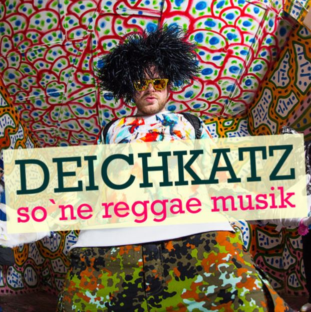 Deichkatz - So Ne Reggae Musik