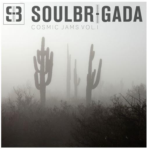 SoulBrigada pres. Cosmic Jams Vol. 1
