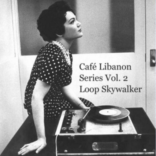 Café Libanon Series Vol. 2 - Loop Skywalker