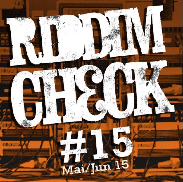Riddim Check #15