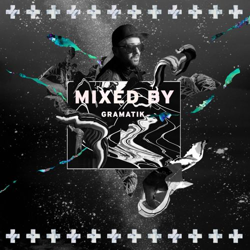 mixed by gramatik