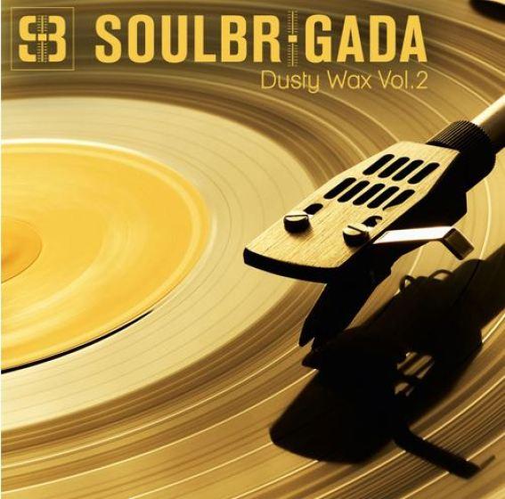 SoulBrigada pres. Dusty Wax Vol. 2