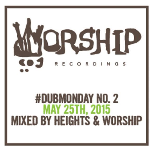 Worship Recordings Dub Monday Podcast 02