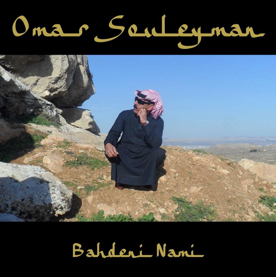 Omar Souleyman Bahdeni Nami