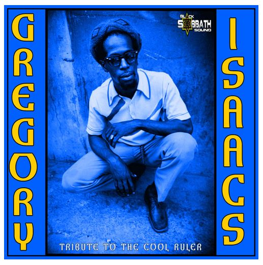 Tribute to the Cool Ruler [Gregory Isaacs]