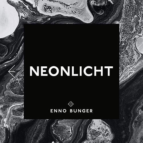 ENNO BUNGER - Neonlicht