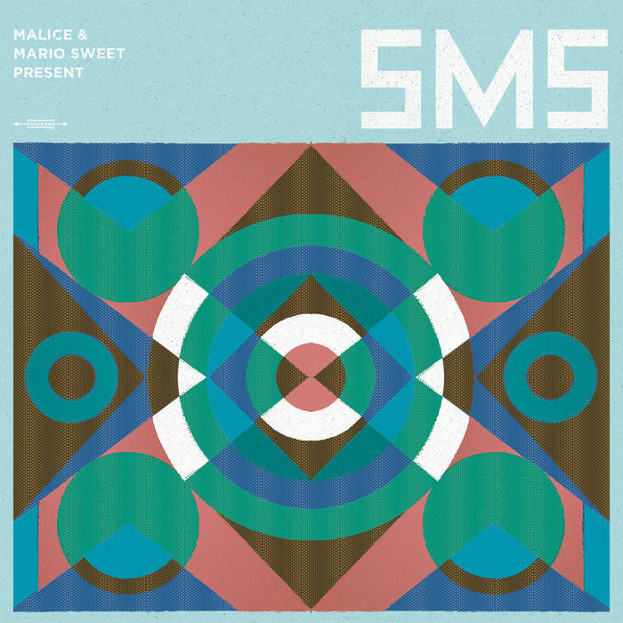 Malice & Mario Sweet present SMS