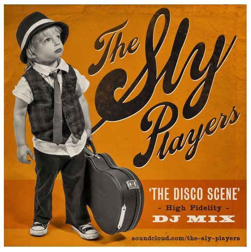 The Sly Players - The Disco Scene DJ MIX