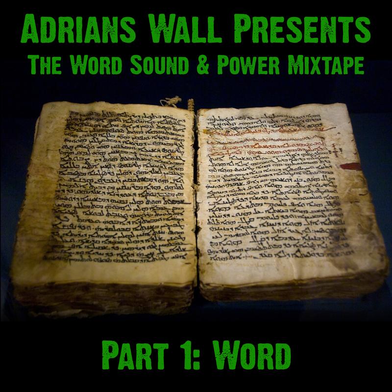 the word sound & power mixtape part 1 word