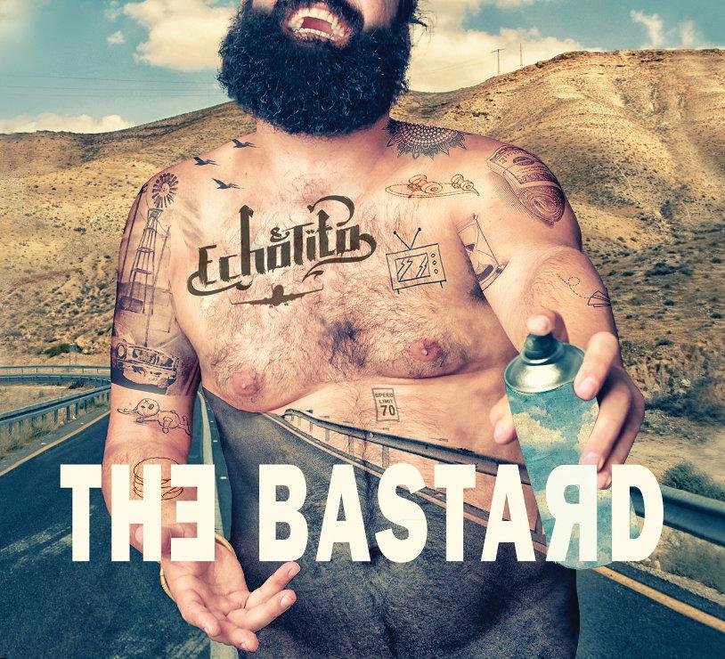 Echo & Tito - The Bastard