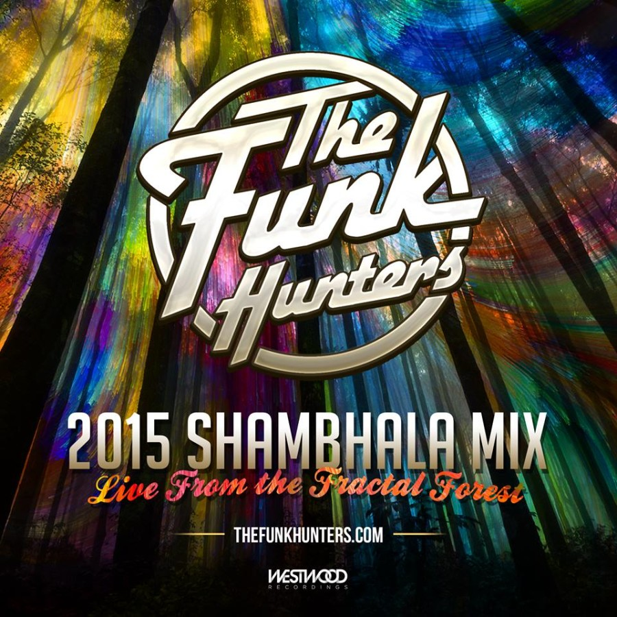 The Funk Hunters 2015 SHAMBHALA MIX