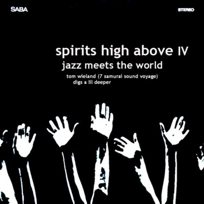 SPIRITS HIGH ABOVE IV Jazz meets the world