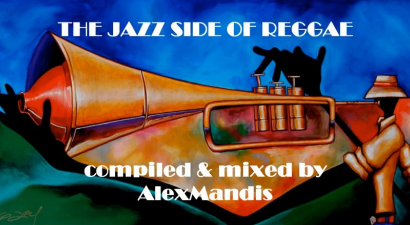 The Jazz Side Of Reggae (Mandis Megamix)