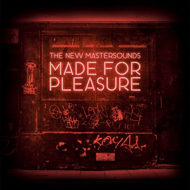 The New Mastersounds- Made for Pleasure