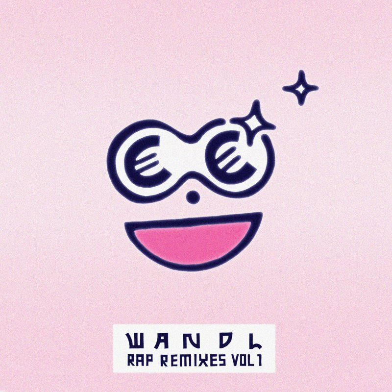 wandl Rap Remixes Vol​.​1