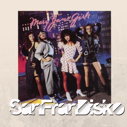 All Night Long - Mary Jane Girls - SanFranDisko Re - Rub #FreeDownload