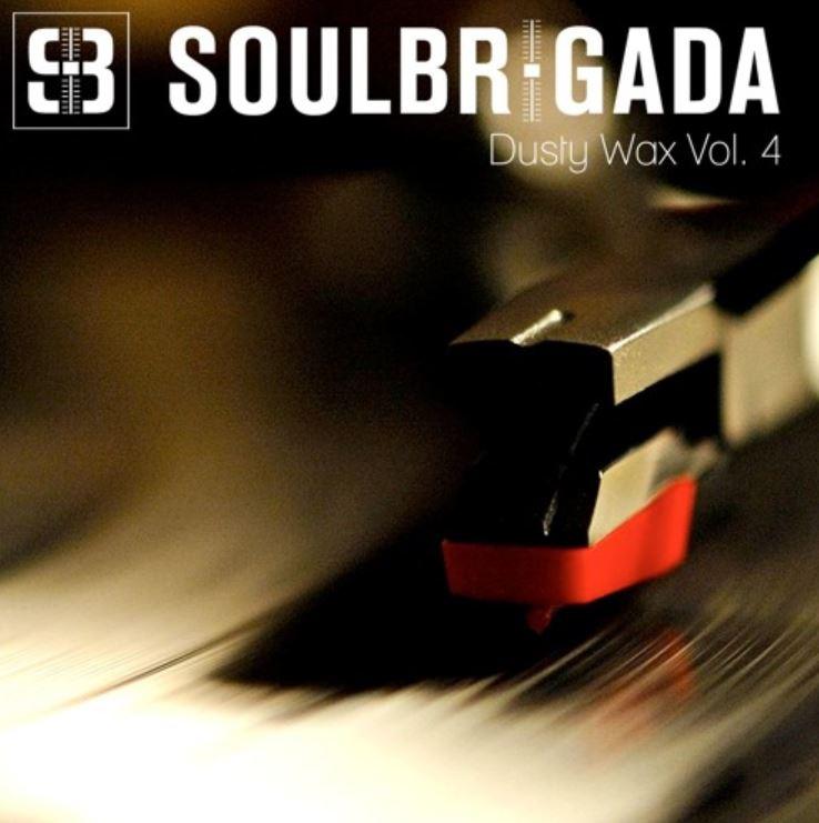 SoulBrigada pres. Dusty Wax Vol. 4