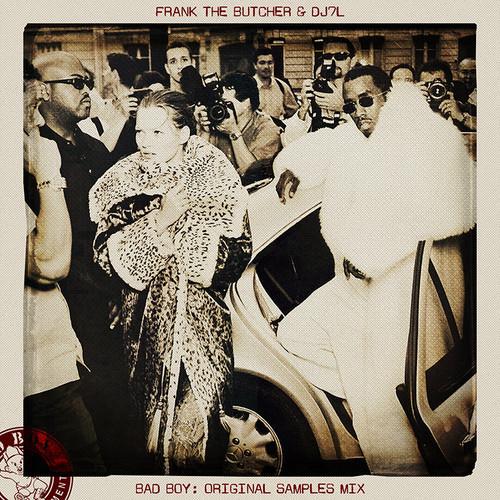 Bad Boy Original Samples Mix By Frank The Butcher & DJ7L
