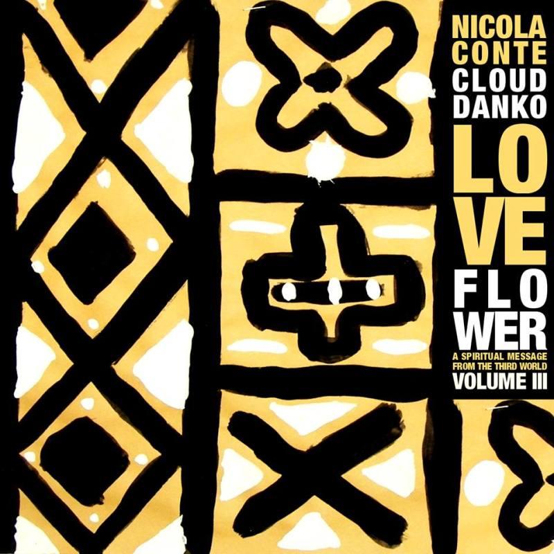 Nicola Conte & Cloud Danko - LOVE FLOWER VOL .3