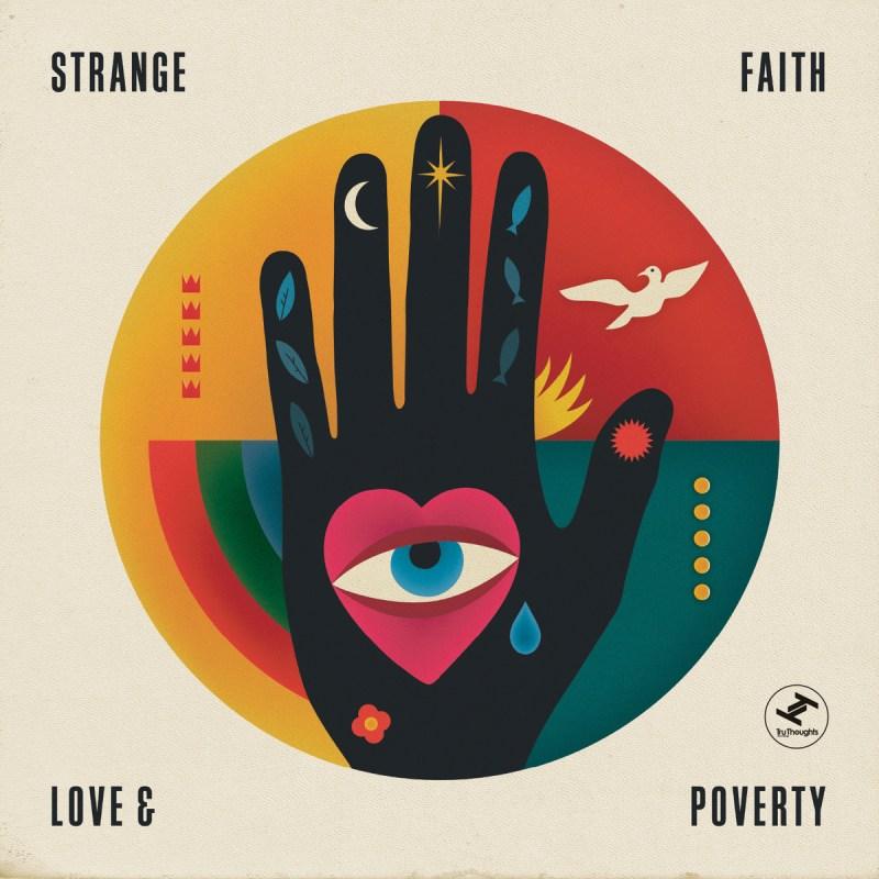 Strange Faith - Love & Poverty
