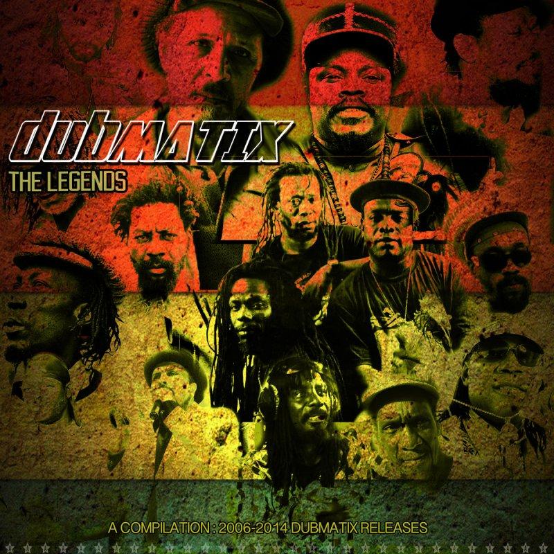 dubmatix The Legends A Compilation 2004-2014