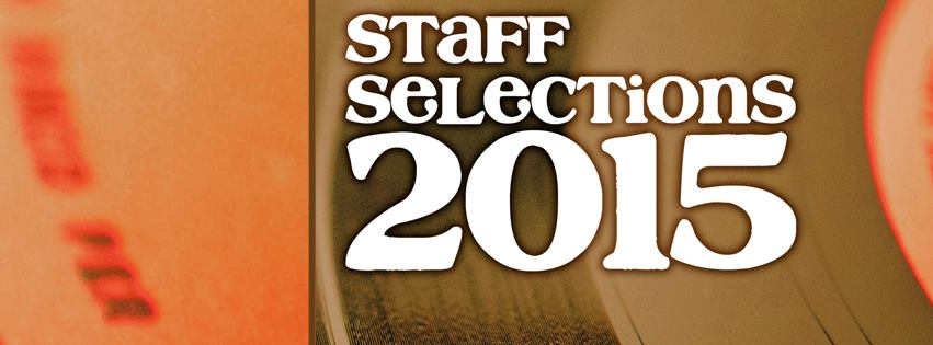 staff selections 2015