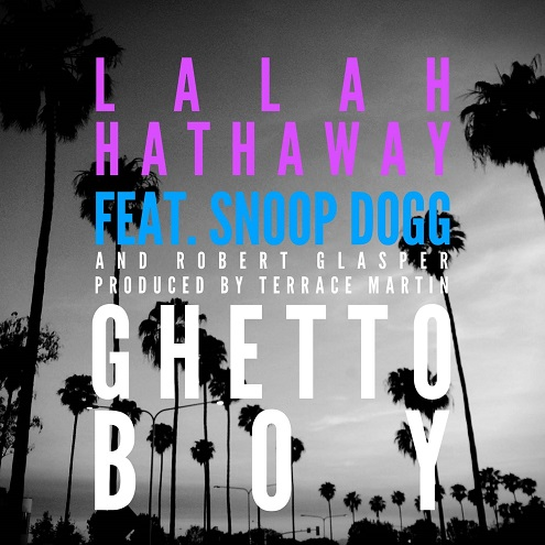 Lalah Hathaway - Ghetto Boy feat. Snoop Dogg & Robert Glasper (MUSIC VIDEO)