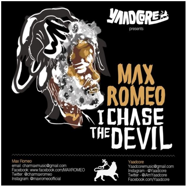 Yaadcore presents Max Romeo - I Chase The Devil