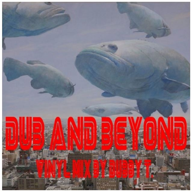dub and beyond