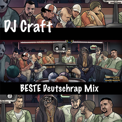 DJ Craft BESTE Deutschrap Mix