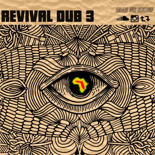 Revival-Dub-Volume-3-Miami-Dub-Section-Jahblemmuzik-Final-Cover-2
