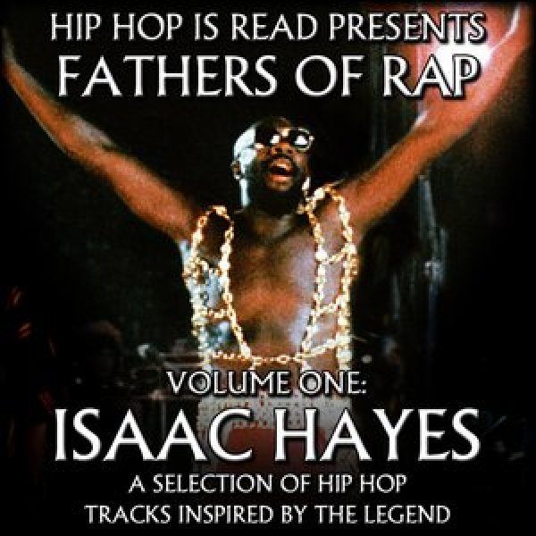 FATHERS OF RAP VOLUME #1- ISAAC HAYES
