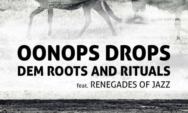 oonops-dem-roots-rituals